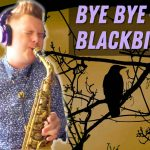 Bye Bye Blackbird – Alto Sax Solo by Alex Hahn