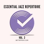 Essential Jazz Repetoire Vol. 2